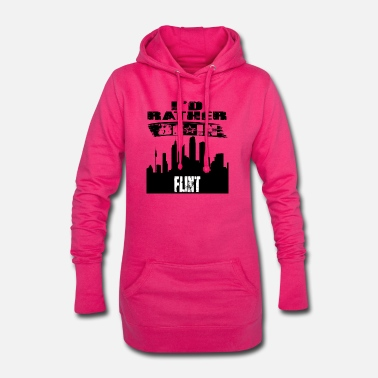 Flint Gift Id rather be in Flint - Women's Hoodie Dress