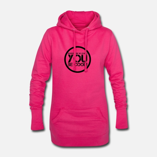 Gift Idea Hoodies & Sweatshirts - everybody be cool # 7 cult quote - Women's Hoodie Dress fuchsia