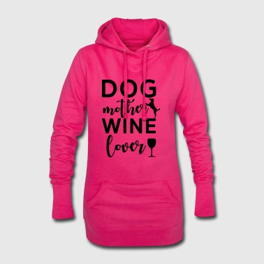 Dog mother wine lover - Hoodie Dress