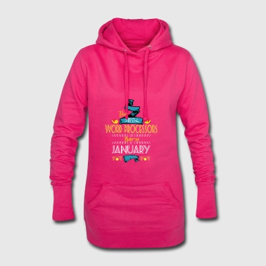Best Word Processors are Born in January Gift Idea - Hoodie Dress