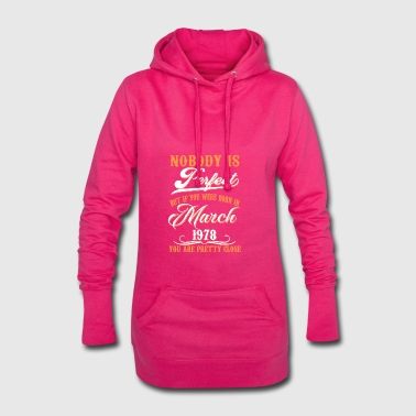 If You Born In March 1978 - Hoodie Dress