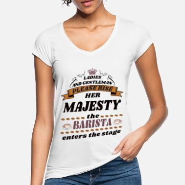 Her Majesty The Queen Her Majesty the Barista - Women's Vintage T-Shirt