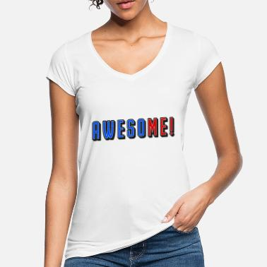 Trend Awesome Me Cool Trend Motivation Power Positive - Women's Vintage T-Shirt