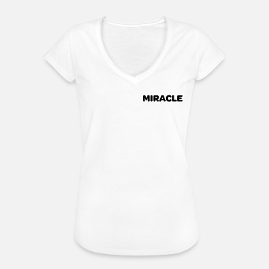Miracle Miracle - Women's Vintage T-Shirt