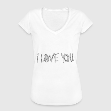I Love You I LOVE YOU - I love you - Women's Vintage T-Shirt