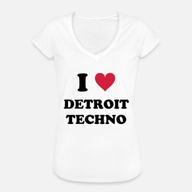 Detroit Techno I LOVE DETROIT TECHNO - Women's Vintage T-Shirt