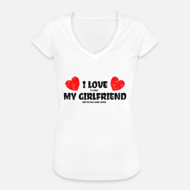 I Love My Girlfriend I Love My Girlfriend She Lets Me Play Video Games - Frauen Vintage T-Shirt
