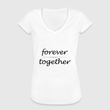 forever together - Frauen Vintage T-Shirt