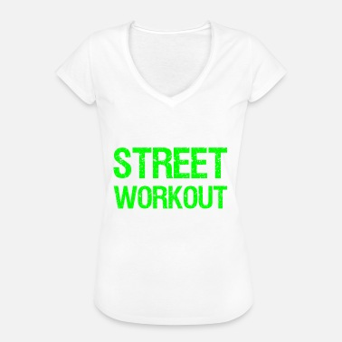 Workout STREET WORKOUT - Vintage-T-skjorte for kvinner