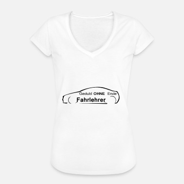 Without End Patience without end driving instructor - Women's Vintage T-Shirt