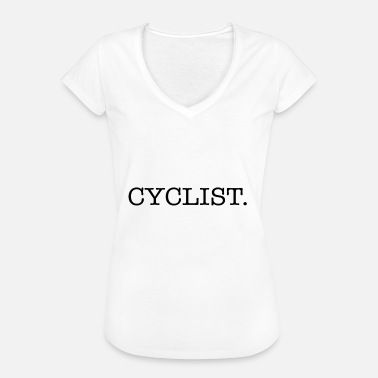 Cyclist cyclist - Vrouwen Vintage T-shirt