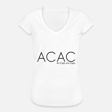 All Cops Are ACAC - All Cops are Cops black - Frauen Vintage T-Shirt