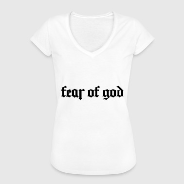 Fear Quotes Fear Of God quote - Women's Vintage T-Shirt
