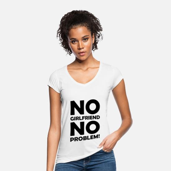 Mann T-Shirts - No Girlfriend No Problem Beziehungsmuffel Single - Frauen Vintage T-Shirt Weiß