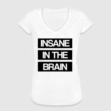 Insane in the Brain oude school - Vrouwen Vintage T-shirt