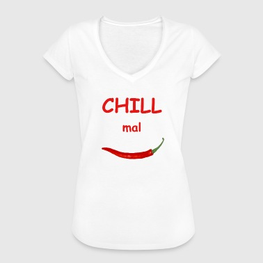 Chilischote Sprüche Chill mal , Chilischote ,Peperoni , Top Fashion - Frauen Vintage T-Shirt