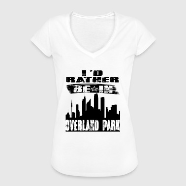 Geschenk Id rather be in Overland Park - Frauen Vintage T-Shirt