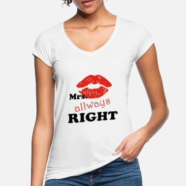 Mrs Always Right mrs. right - Frauen Vintage T-Shirt