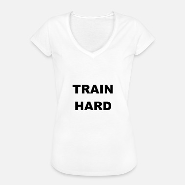 Train Hard TRAIN HARD - T-shirt vintage Femme