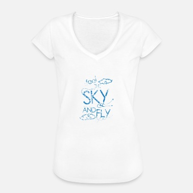 Say Sky Flying dream plane sky thought saying - Women's Vintage T-Shirt