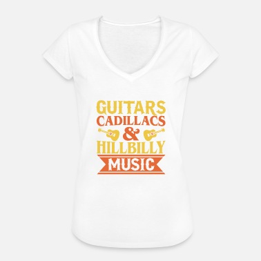 Hillbilly Guitars Cadillacs & Hillbilly Music - Women's Vintage T-Shirt