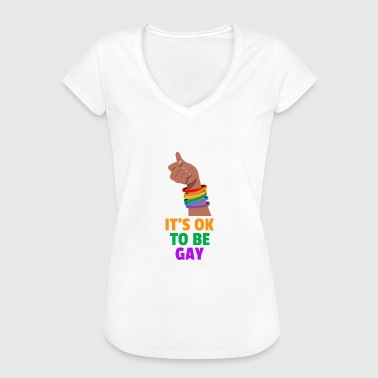 It's ok to be gay - Gay - Bisexual - LGBT - Women's Vintage T-Shirt