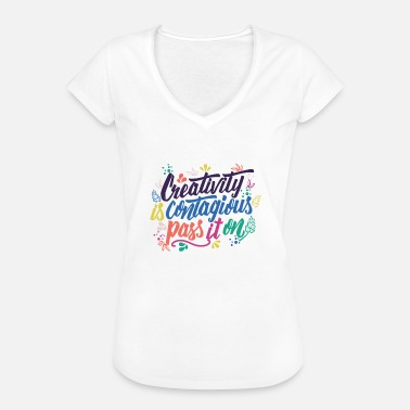 Contagious Creativity is contagious - teachers and artists - Women's Vintage T-Shirt