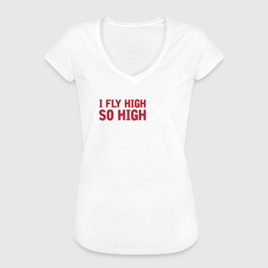So Fly Drone Pilot I Fly High So High - Maglietta vintage da donna