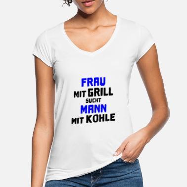 Mann mit grill sucht frau mit kohle sprüche
