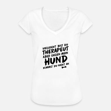 Hund Therapie Hund Therapie - Frauen Vintage T-Shirt