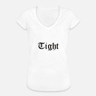 Tight Tight - Women's Vintage T-Shirt