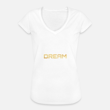 Live Your Dream Live your dream / live your dream - Women's Vintage T-Shirt