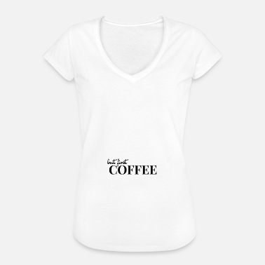 First Officer but first Coffee - Perfect for offices - Women's Vintage T-Shirt