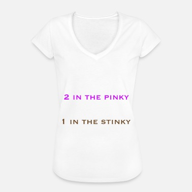 Oral Anal 2 in the pinky 1 in the stinky - Frauen Vintage T-Shirt