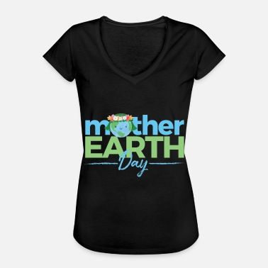 Earth Day Earth Day - Frauen Vintage T-Shirt