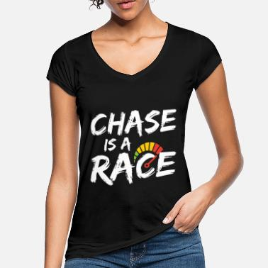 Motor Race Funny Chase Is A Race Drag Racing Lovers è un regalo - Maglietta vintage donna