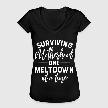 surviving motherhood one meltdown at a time - Women's Vintage T-Shirt
