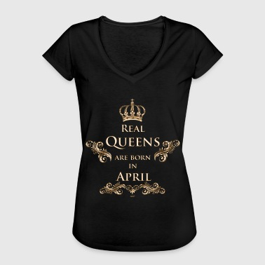Real Queens are born in April - Naisten vintage t-paita