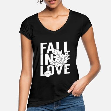 Fall In Love Fall in love - Women's Vintage T-Shirt