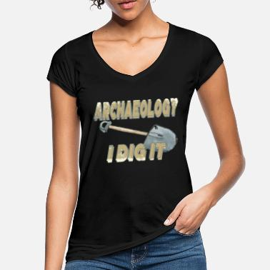 Archaeology Archaeology I Dig It Archaeology Puns Funny - Women's Vintage T-Shirt