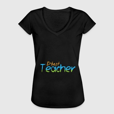 Best Teacher Best teacher best teacher - Women's Vintage T-Shirt
