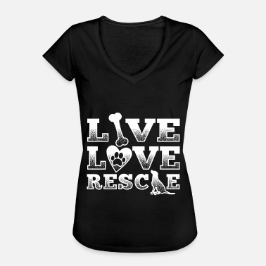 Abandoned Rescue animal shirt abandoned dog Live love rescue - Women's Vintage T-Shirt