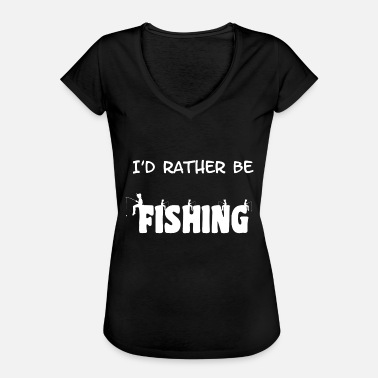 Rather Be Fishing Rather be fishing - Women's Vintage T-Shirt