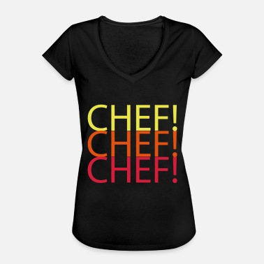 Som En Chef CHEF CHEF CHEF - Dame vintage T-shirt