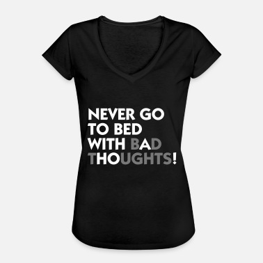 Dirty Whore Never Go With A To Bed! - Women's Vintage T-Shirt