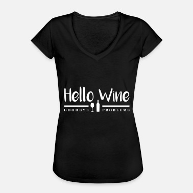 Hello Wine Goodbye Problems - Women's Vintage T-Shirt