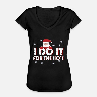 I Make It For The Ho's Christmas Gift - Maglietta vintage donna