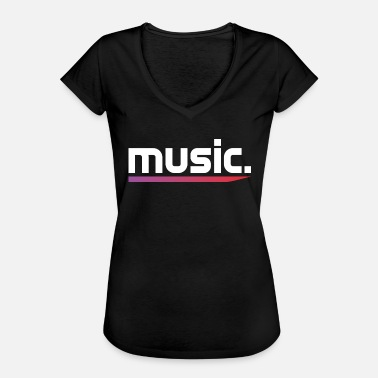 Style Of Music Music Music Text Style Lifestyle - Women's Vintage T-Shirt