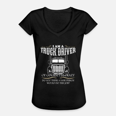 Funny Sayings Trucker Funny truck driver trucker profession saying gift - Women's Vintage T-Shirt