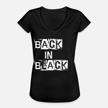 Back In Black Back in black - Frauen Vintage T-Shirt